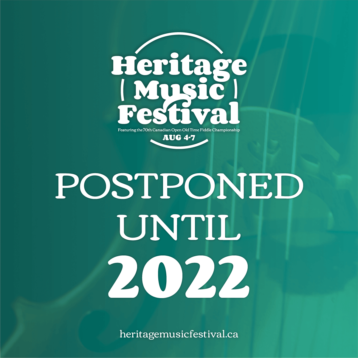 You are currently viewing the Heritage Music Festival and 70th Canadian Open Old Time Fiddle Championship – Postponed to 2022